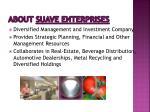 about suave enterprises