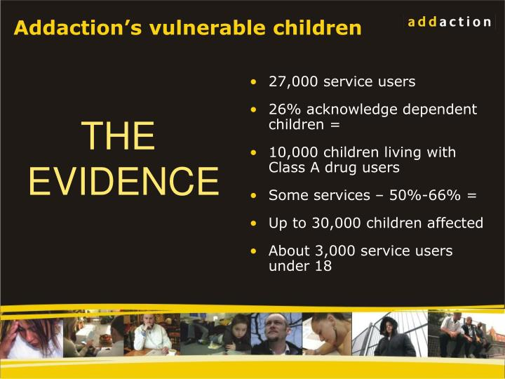 Addaction's vulnerable children