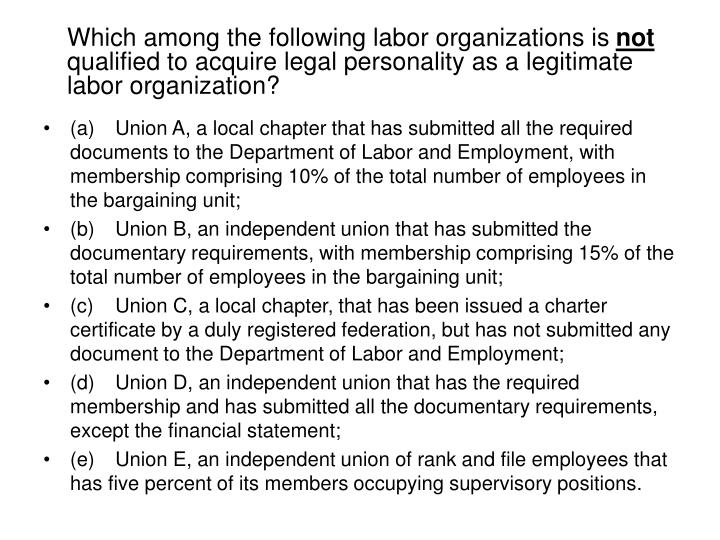 Which among the following labor organizations is