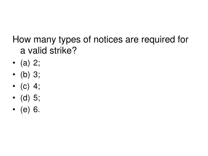 How many types of notices are required for a valid strike?