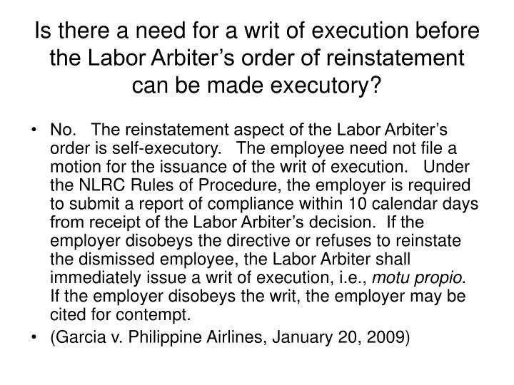 Is there a need for a writ of execution before the Labor Arbiter's order of reinstatement can be made executory?