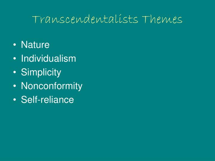 Transcendentalists Themes