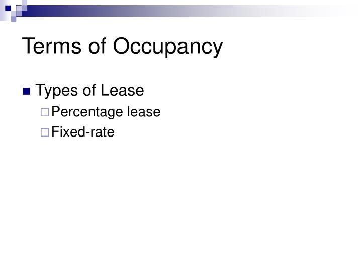 Terms of Occupancy