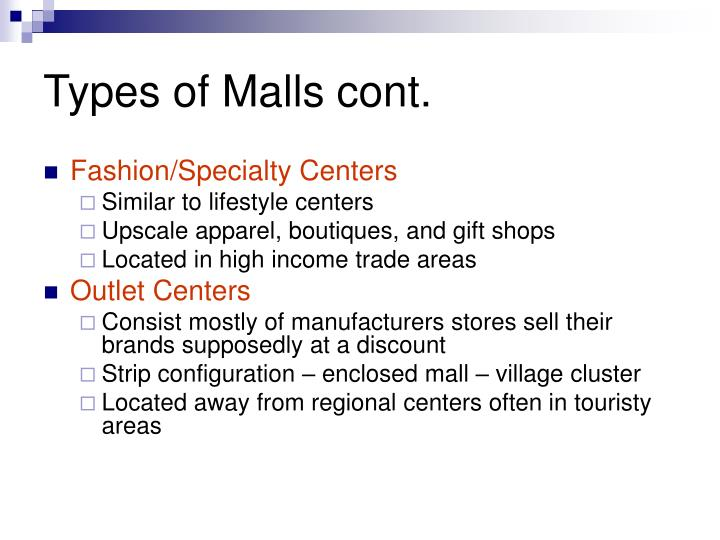 Types of Malls cont.