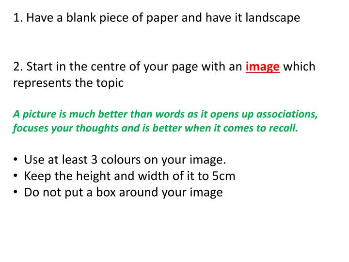 Have a blank piece of paper and have it landscape