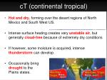 ct continental tropical