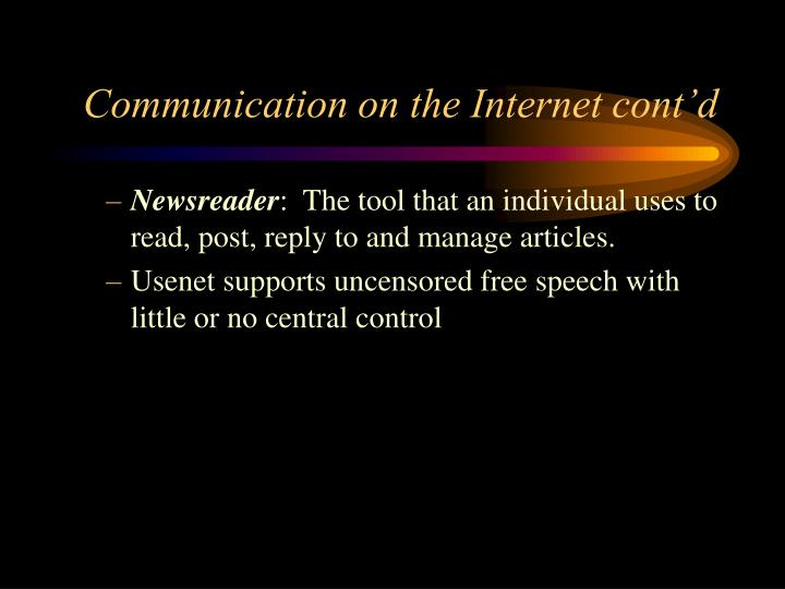 Communication on the Internet cont'd