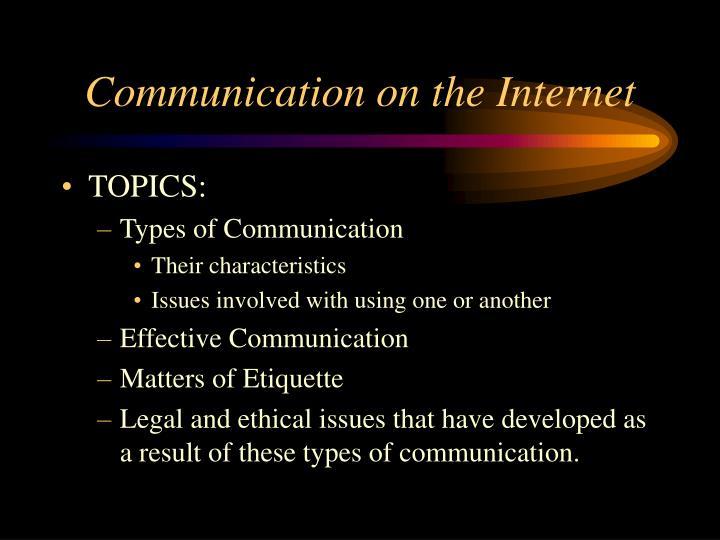 Communication on the Internet
