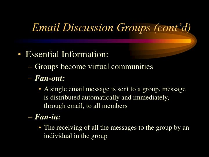 Email Discussion Groups (cont'd)