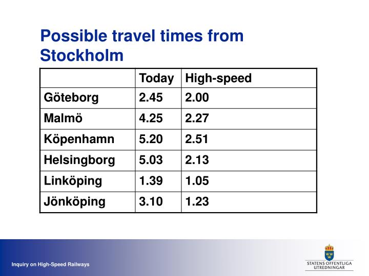 Possible travel times from Stockholm