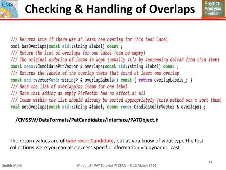 Checking & Handling of Overlaps