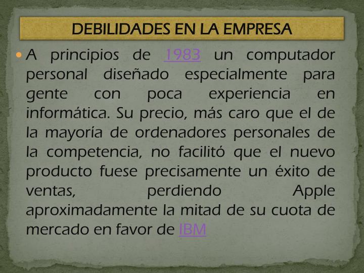 DEBILIDADES EN LA EMPRESA
