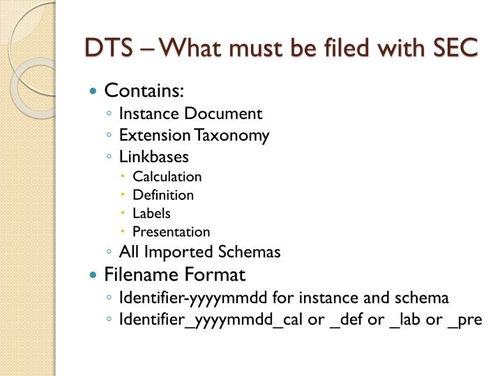DTS – What must be filed with SEC