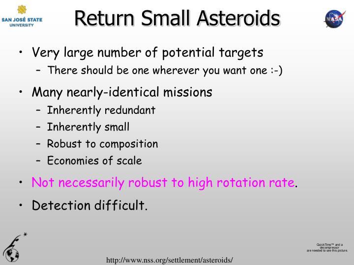 Return Small Asteroids