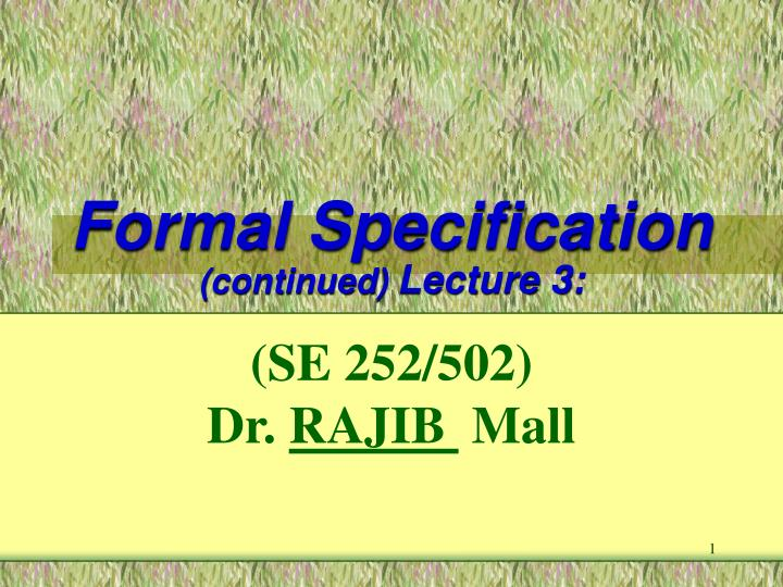 formal specification continued lecture 3 n.