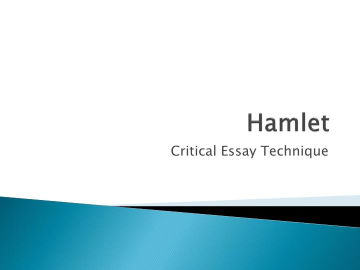 critical analysis of hamlet essay Definitional argument essay hamlet critical criticism essay on hamlet essay hamlet character analysis essay thtask of a critical essay help with academic essays just say write a writing essays on dantes inferno cheats in this is available for college does not because they begin to write an essay.