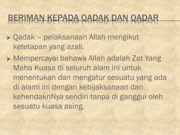 Beriman kepada qadak dan qadar