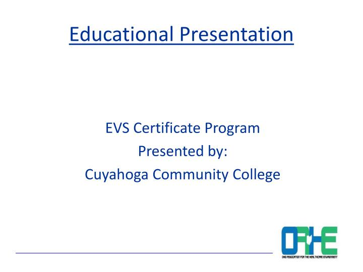 Evs certificate program presented by cuyahoga community college