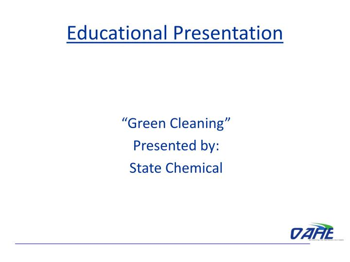 """""""Green Cleaning"""""""