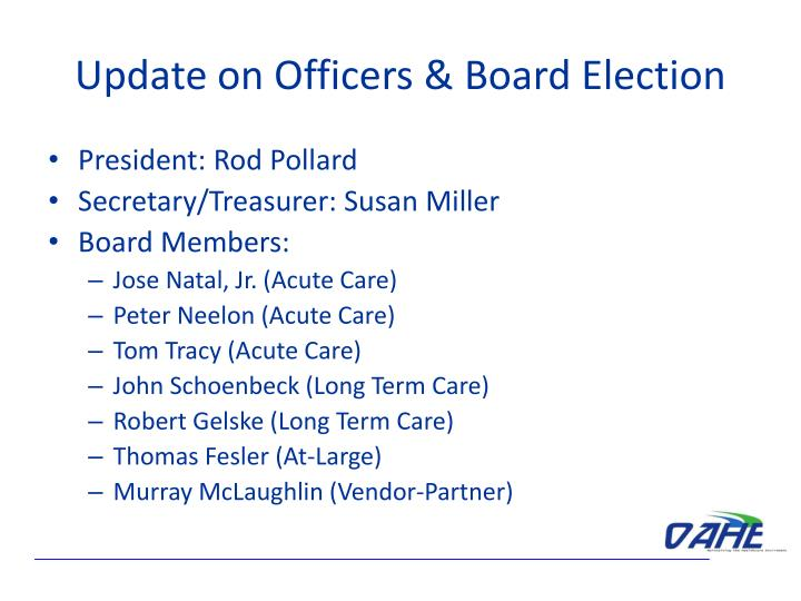 Update on Officers & Board Election