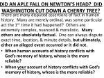 did an aple fall on newton s head did washington cut down a cherry tree