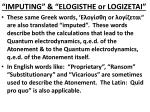 imputing elogisthe or logizetai