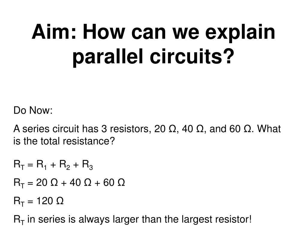 Ppt Aim How Can We Explain Parallel Circuits Powerpoint Resistance N