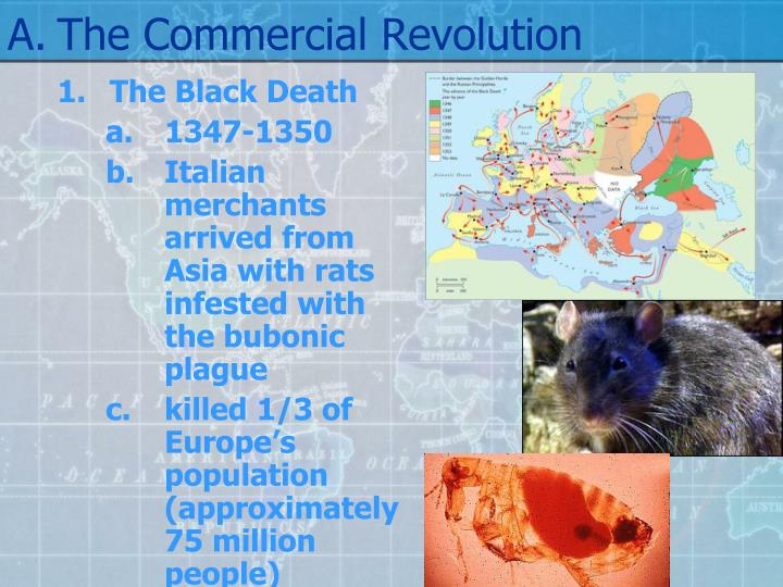 A the commercial revolution