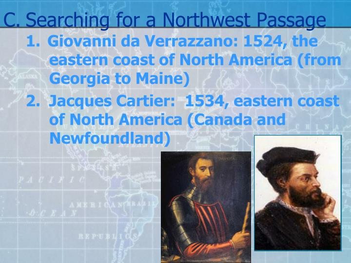 C.Searching for a Northwest Passage