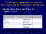 1 2 2 distinguish between fundamental and derived units and give examples of derived units