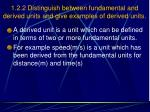 1 2 2 distinguish between fundamental and derived units and give examples of derived units2