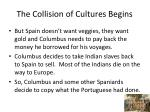 the collision of cultures begins2