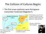 the collision of cultures begins3