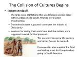 the collision of cultures begins4