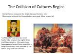 the collision of cultures begins7