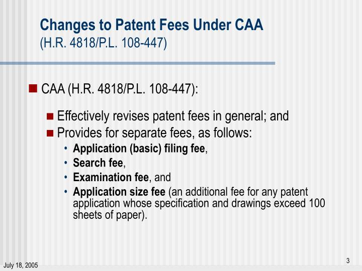 Changes to patent fees under caa h r 4818 p l 108 447