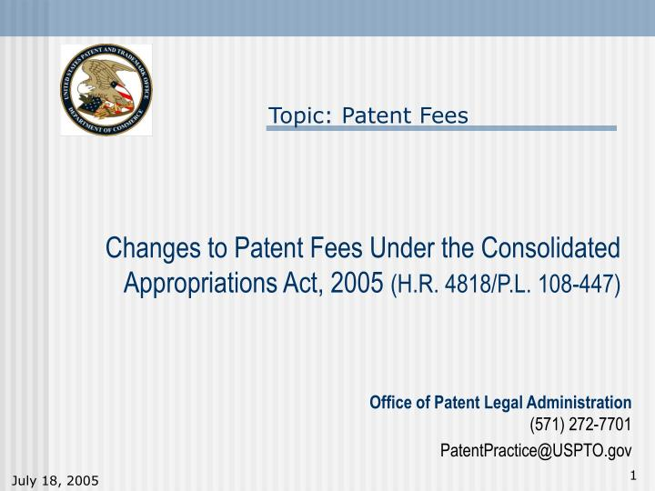 Changes to patent fees under the consolidated appropriations act 2005 h r 4818 p l 108 447