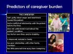 predictors of caregiver burden1