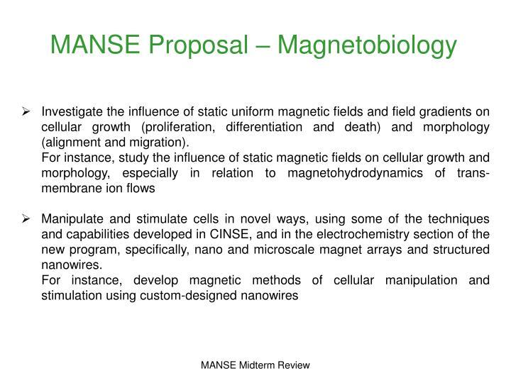 MANSE Proposal – Magnetobiology