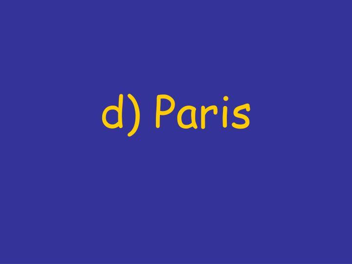 d) Paris
