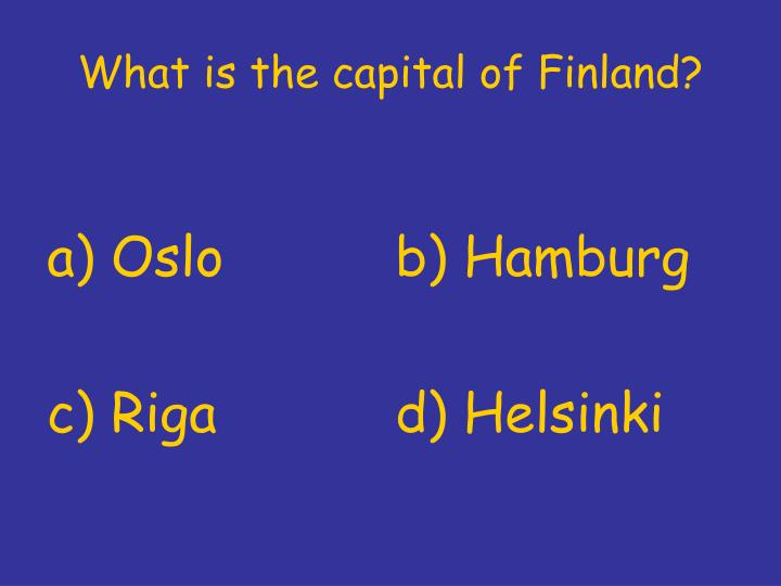 What is the capital of Finland?