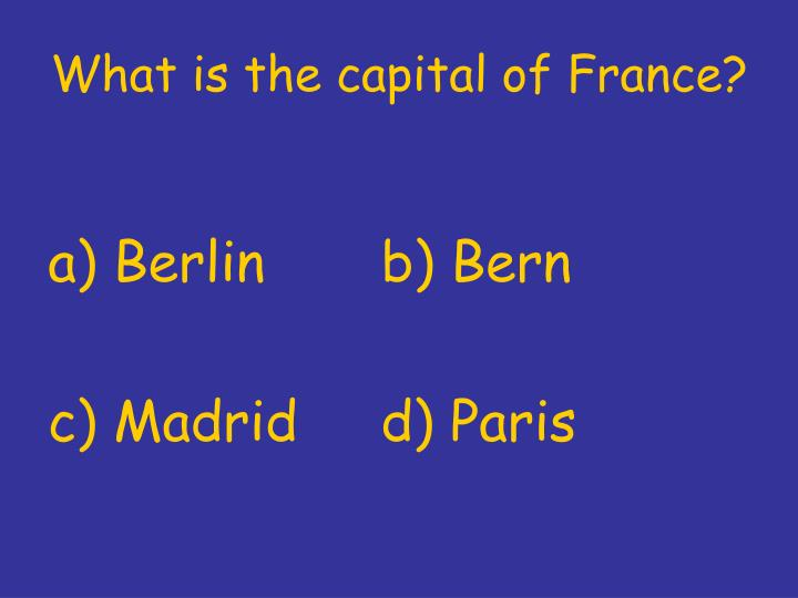 What is the capital of france