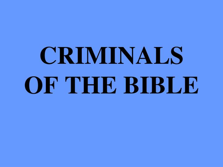 criminals of the bible n.