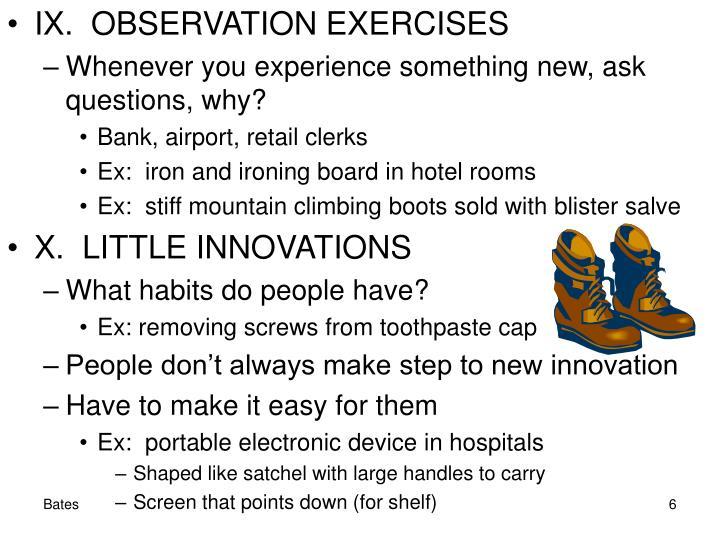 IX.  OBSERVATION EXERCISES