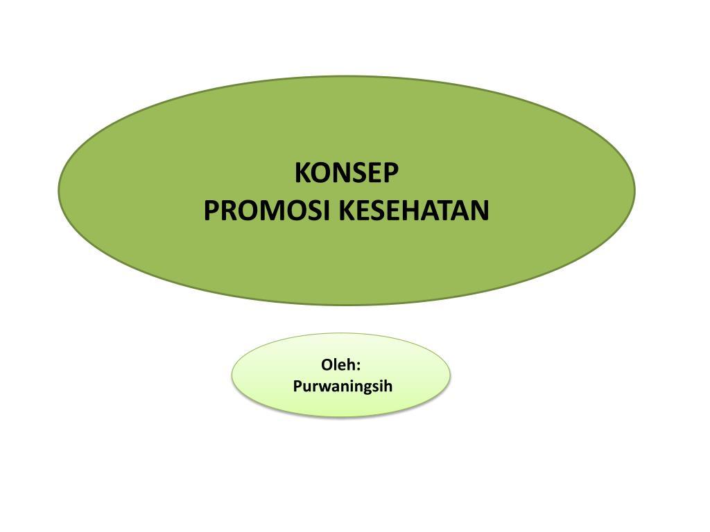 Ppt Konsep Promosi Kesehatan Powerpoint Presentation Free Download Id 5462986