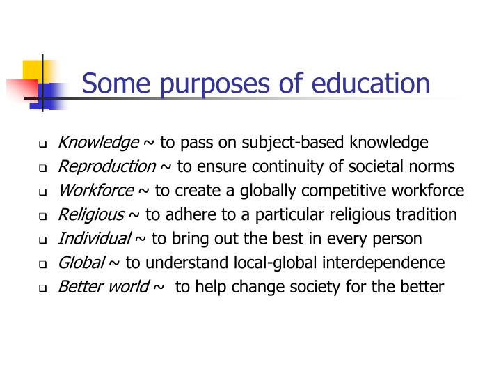 Some purposes of education