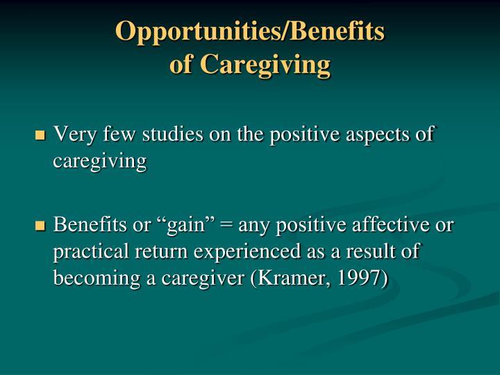 Opportunities benefits of caregiving