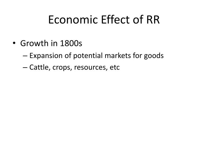 Economic Effect of RR