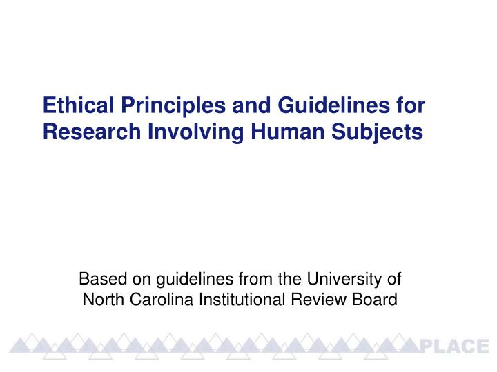 ethical principles for research The six principles of the american psychological association ethics code are competence, integrity, professional and scientific responsibility, respect for people's rights and dignity, concern for others' welfare, and social responsibility, while the six principles of research ethics are integrity and quality, proper information.