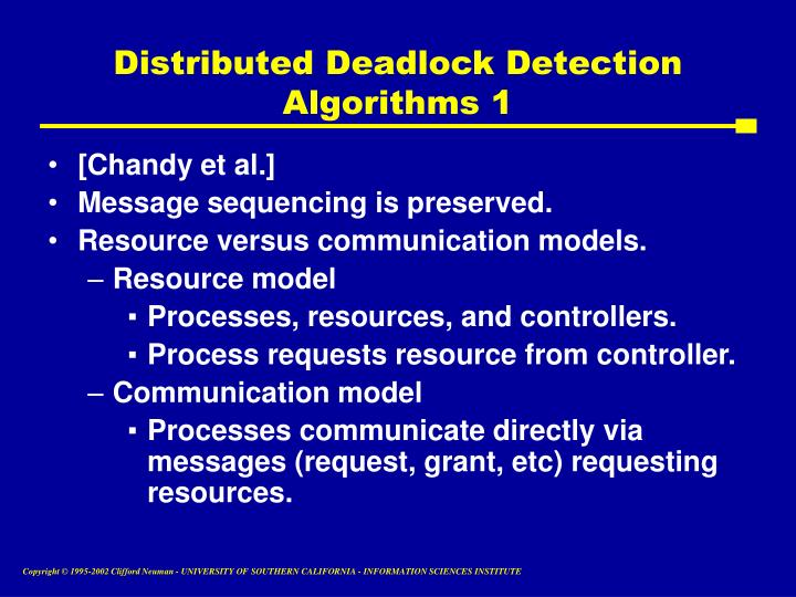 Distributed Deadlock Detection Algorithms 1